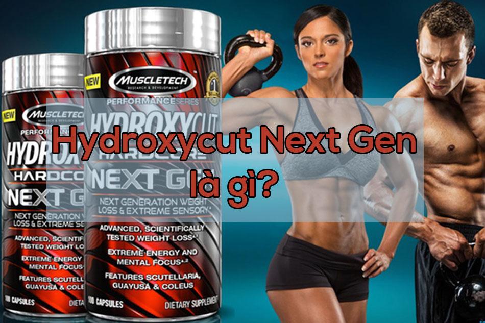 Thuốc giảm cân Hydroxycut Next Gen là gì?