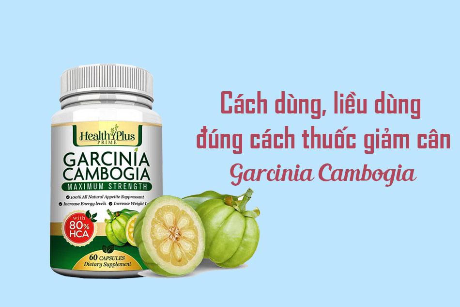 Hướng dẫn sử dụng viên uống Garcinia Cambogia